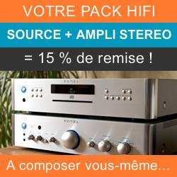 Composez votre pack Hifi stéréo avec une source et un amplificateur intégré pour profiter de 15 % de remise